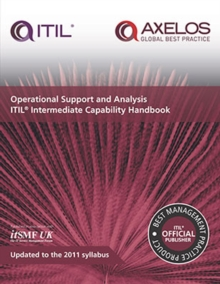 Operational support and analysis : ITIL Intermediate Capability Handbook, Paperback Book