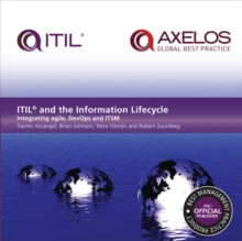 Itil and the Information Lifecycle : Integrating Agile, Devops and Itsm, Paperback Book