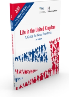 Life in the United Kingdom : a guide for new residents, Paperback Book