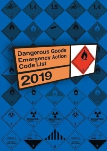 Dangerous goods emergency action code list 2019, Paperback / softback Book