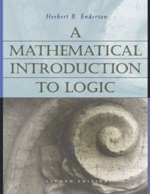 A Mathematical Introduction to Logic, Hardback Book