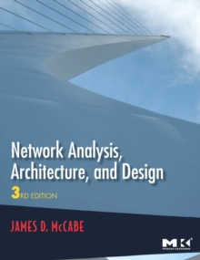 Network Analysis, Architecture, and Design, Hardback Book