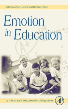Emotion in Education : Volume ., Hardback Book