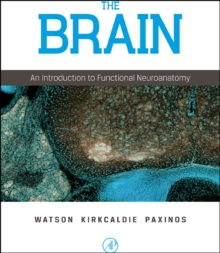 The Brain : An Introduction to Functional Neuroanatomy, Hardback Book
