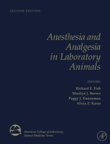 Anesthesia and Analgesia in Laboratory Animals, Hardback Book