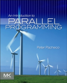An Introduction to Parallel Programming, Hardback Book