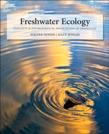 Freshwater Ecology : Concepts and Environmental Applications of Limnology, Hardback Book