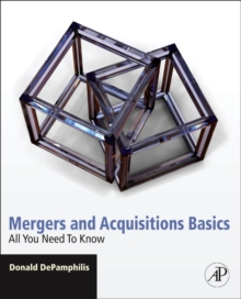 Mergers and Acquisitions Basics : All You Need To Know, Paperback / softback Book