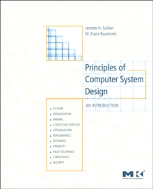 Principles of Computer System Design : An Introduction, Paperback Book