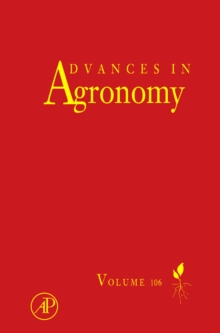 Advances in Agronomy : Volume 106, Hardback Book