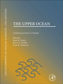 The Upper Ocean : A derivative of the Encyclopedia of Ocean Sciences, Paperback Book