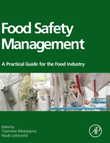 Food Safety Management : A Practical Guide for the Food Industry, Hardback Book