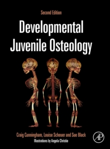 Developmental Juvenile Osteology, Hardback Book