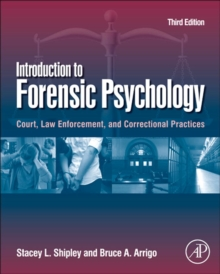 Introduction to Forensic Psychology : Court, Law Enforcement, and Correctional Practices, PDF eBook