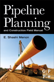 Pipeline Planning and Construction Field Manual, Paperback / softback Book