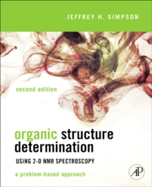 Organic Structure Determination Using 2-D NMR Spectroscopy : A Problem-Based Approach, EPUB eBook