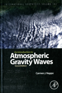 An Introduction to Atmospheric Gravity Waves : Volume 102, Hardback Book