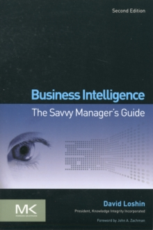 Business Intelligence : The Savvy Manager's Guide, Paperback / softback Book
