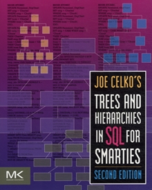 Joe Celko's Trees and Hierarchies in SQL for Smarties, Paperback / softback Book