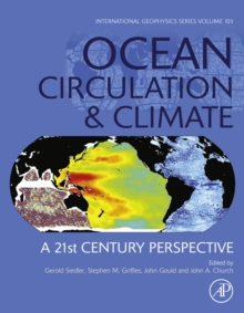 Ocean Circulation and Climate : A 21st Century Perspective Volume 103, Hardback Book