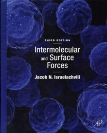 Intermolecular and Surface Forces, Hardback Book