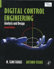 Digital Control Engineering : Analysis and Design, Hardback Book
