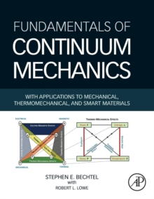 Fundamentals of Continuum Mechanics, Hardback Book