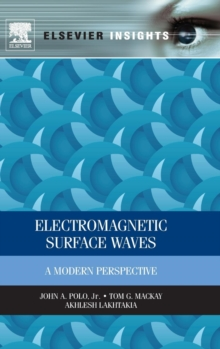 Electromagnetic Surface Waves : A Modern Perspective, Hardback Book