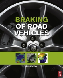 Braking of Road Vehicles, Hardback Book