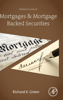Introduction to Mortgages and Mortgage Backed Securities, Hardback Book