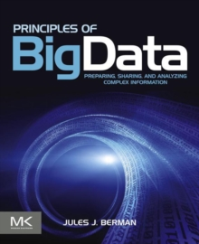 Principles of Big Data : Preparing, Sharing, and Analyzing Complex Information, EPUB eBook