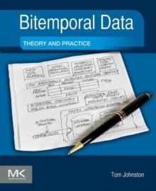 Bitemporal Data : Theory and Practice, Paperback Book