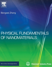 Physical Fundamentals of Nanomaterials, Hardback Book
