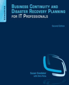 Business Continuity and Disaster Recovery Planning for IT Professionals, Paperback / softback Book