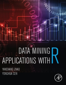 Data Mining Applications with R, Hardback Book