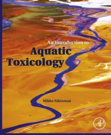 An Introduction to Aquatic Toxicology, Hardback Book