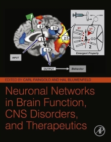 Neuronal Networks in Brain Function, CNS Disorders, and Therapeutics, Hardback Book