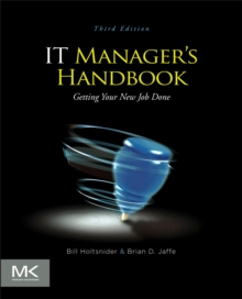 IT Manager's Handbook : Getting your New Job Done, Paperback Book