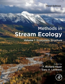 Methods in Stream Ecology : Volume 1: Ecosystem Structure, Paperback Book