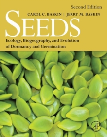 Seeds : Ecology, Biogeography, and, Evolution of Dormancy and Germination, Hardback Book