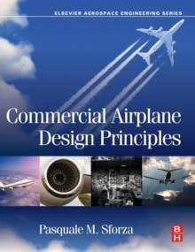 Commercial Airplane Design Principles, Hardback Book