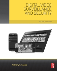 Digital Video Surveillance and Security, Paperback Book