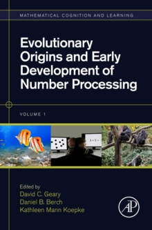 Evolutionary Origins and Early Development of Number Processing : Volume 1, Hardback Book