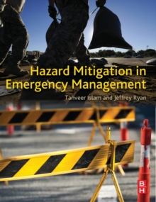 Hazard Mitigation in Emergency Management, Hardback Book