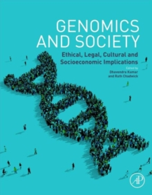 Genomics and Society : Ethical, Legal, Cultural and Socioeconomic Implications, Hardback Book