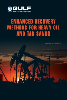 Enhanced Recovery Methods for Heavy Oil and Tar Sands, EPUB eBook