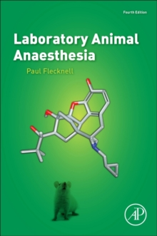 Laboratory Animal Anaesthesia, Hardback Book