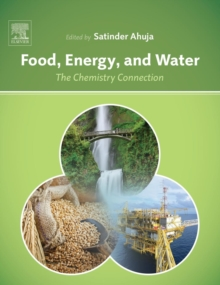 Food, Energy, and Water : The Chemistry Connection, Hardback Book