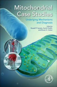 Mitochondrial Case Studies : Underlying Mechanisms and Diagnosis, Hardback Book