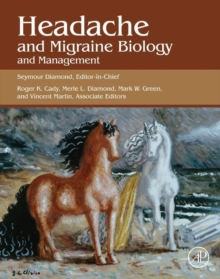 Headache and Migraine Biology and Management, Hardback Book